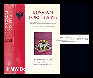 Russian porcelains : the Gardner, Iusupov, Batenin,: Ross, Marvin Chauncey