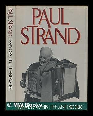 Paul Strand : essays on his life: Stange, Maren (ed.)