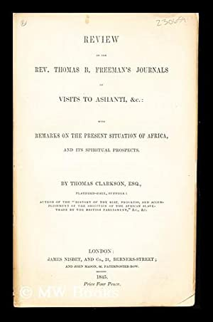Review of the Rev. Thomas B. Freeman's: Clarkson, Thomas (1760-1846)