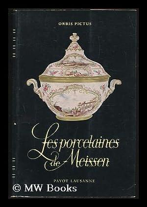 Les porcelaines de Meissen: Ducret, Siegfried