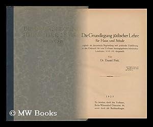 Die Grundlegung Judischer Lehre Fur Haus Und: Fink, Daniel