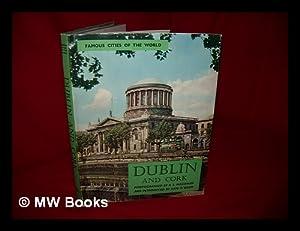 Dublin and Cork : a book of: Magowan, R. S