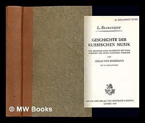 Geschichte der russischen Musik. Fur deutsche Leser: Sabaneev, Leonid Leonidovich.
