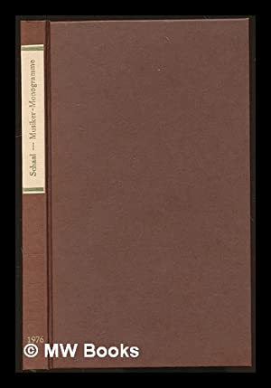 Musiker-Monogramme : ein Verzeichnis : mit einem: Schaal, Richard
