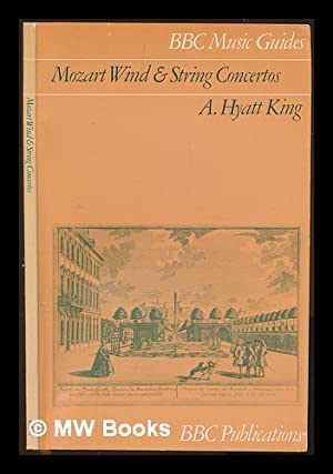 Mozart wind and string concertos / A.: King, Alec Hyatt