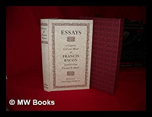 The essays or counsels, civil and moral,: Bacon, Francis (1561-1626)