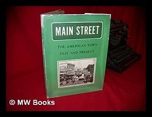 Main Street; the American Town, Past and: Fairchild, Henry Pratt