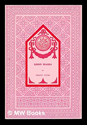 Khon masks / by Dhanit Yupho; [translated: Dhanit Yupho (1907-1959).