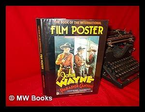 The Book of the International Film Poster / Gregory J. Edwards: Edwards, Gregory J.