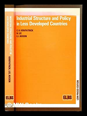 Industrial structure and policy in less developed: Kirkpatrick. C. H.
