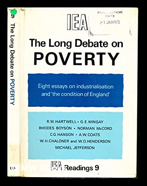 The Long debate on poverty: eight essays: Hartwell, Ronald Max.
