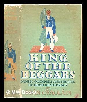 King of the beggars : a life: O'Faoláin, Seán (1900-1991)