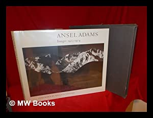Ansel Adams--images, (1923-1974) / foreword by Wallace: Adams, Ansel (1902-1984)