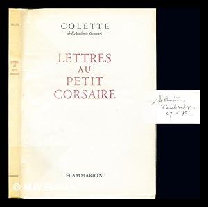 Lettres au petit corsaire / Texte établi: Colette (1873-1954). Hamon,