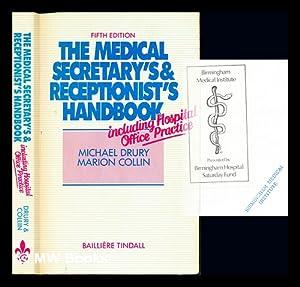 The medical secretary's and receptionist's handbook : Drury, Michael. Collin,