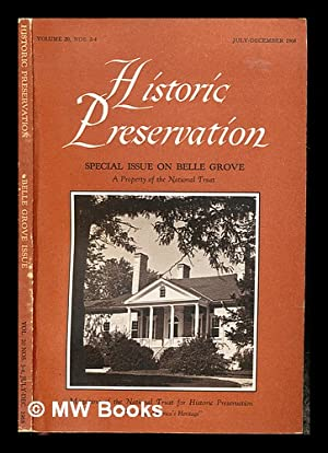 Historic Preservation: Special Issue on Belle Grove: National Trust for