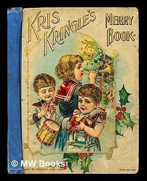 Kris Kringle's jolly book: Anonymous