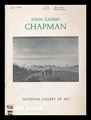 John Gadsby Chapman, painter and illustrator. [Exhibition]: National Gallery of