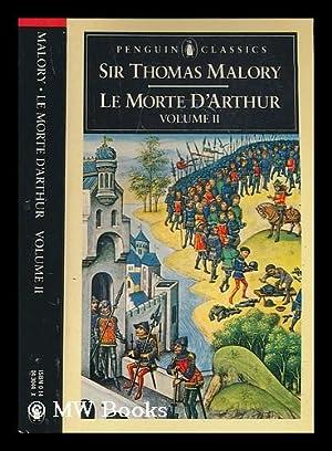 Le morte d'Arthur. Vol. 2 / edited: Malory, Thomas Sir