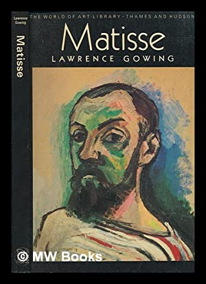 Matisse / Lawrence Gowing: Gowing, Lawrence; Matisse,