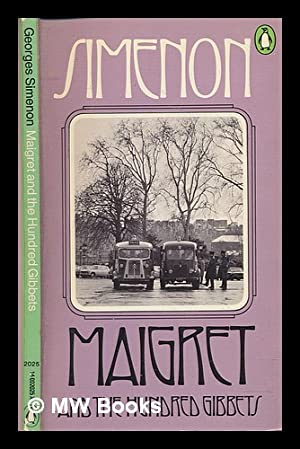 Le Pendu de Saint-Pholien.] Maigret and the: Simenon, Georges (1903-1989);