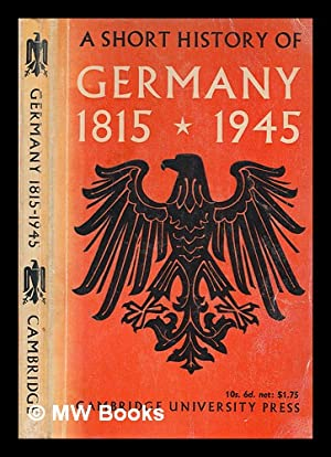 A short history of Germany 1815-1945 /: Passant, Ernest James;