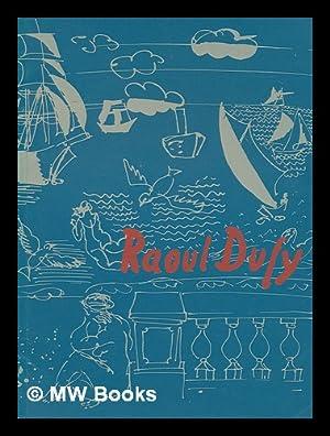 Raoul Dufy, 1877-1953 : [catalogue of an: Dufy, Raoul (1877-1953);