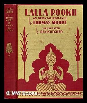 Lalla Rookh: An oriental romance: Moore, Thomas (1779-1852)