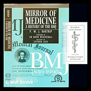 Mirror of medicine : a history of: Bartrip, Peter W.