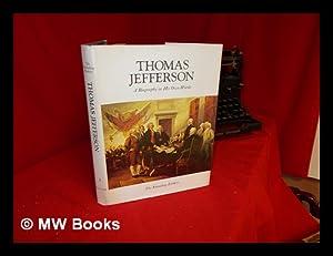 Founding fathers : Thomas Jefferson: a biography: The Editors of