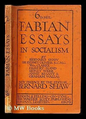 Fabian essays in socialism, by G.B. Shaw: Shaw, George Bernard