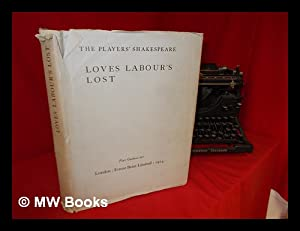 Shakespeare's Loves Labour's Lost : printed from: Shakespeare, William (1564-1616).