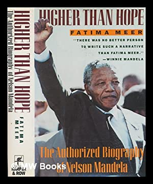 Higher than hope : the authorized biography: Meer, Fatima