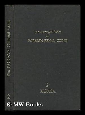 Korean Criminal Code / Editor-In-Chief : Gerhard: Mueller, Gerhard O.