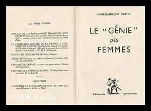 Le Genie Des Femmes: Martin, Marie-Madeleine (1914-)