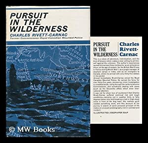Pursuit in the Wilderness: Rivett-Carnac, Charles (1901-)