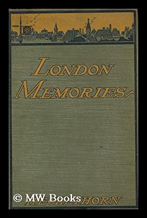 London Memories : Social, Historical, and Topographical: Heckethorn, Charles William