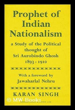 Prophet of Indian Nationalism; a Study of: Karan Singh, Sadr-I-Riyasat