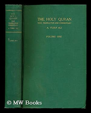 The Holy Qur-an: text, translation and commentary: Ali, Abdullah Yusuf