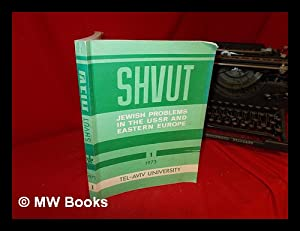Shvut : Jewish problems in the USSR: Gilboa, Yehoshua A.