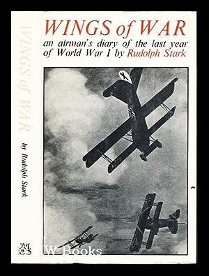 Wings of war : an airman's diary: Stark, Rudolf. Sykes,