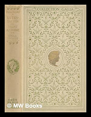 La tentation de saint Antoine / Gustave: Flaubert, Gustave (1821-1880)