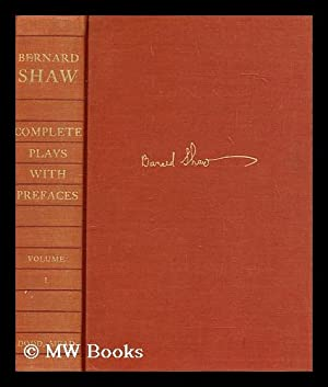 Bernard Shaw : complete plays with prefaces,: Shaw, Bernard (1856-1950)