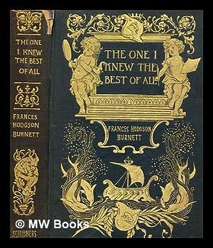 The one I knew best of all: Burnett, Frances Hodgson