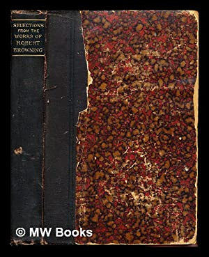 Pocket volume of selections from the poetical: Browning, Robert (1812-1889)