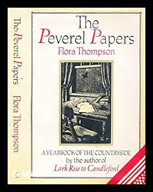 The Peverel papers : a yearbook of: Thompson, Flora (1877-1947).