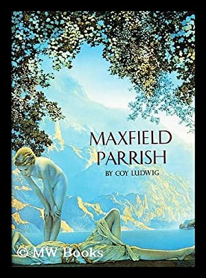 Maxfield Parrish: Ludwig, Coy L.