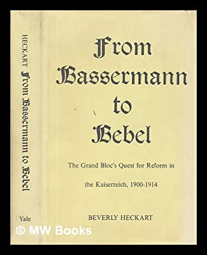 From Bassermann to Bebel - the Grand: Heckart, Beverly
