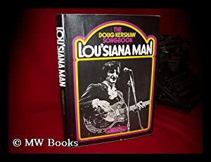Lousiana Man : the Doug Kershaw Songbook: Kershaw, Doug