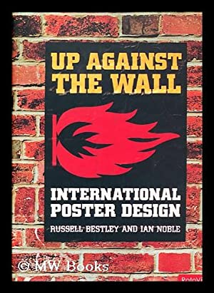 Up against the wall / by Russell: Bestley, Russell. Noble,